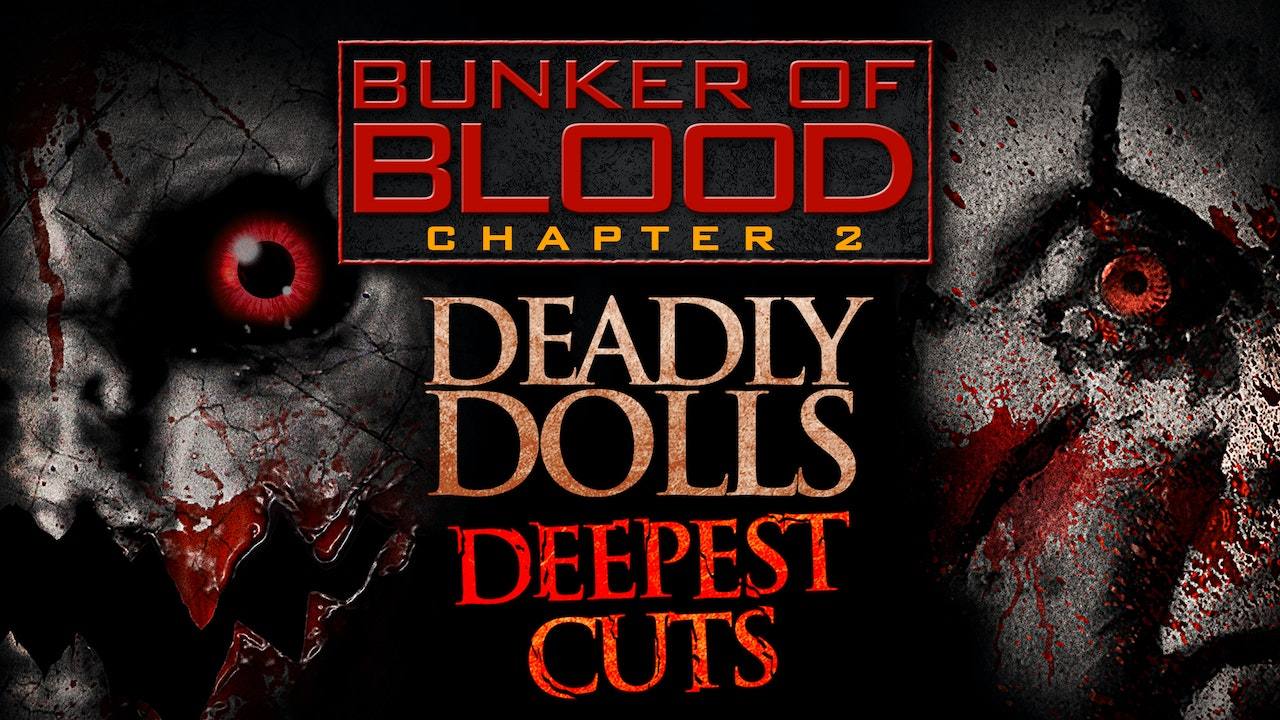 Bunker of Blood #2: Deadly Dolls