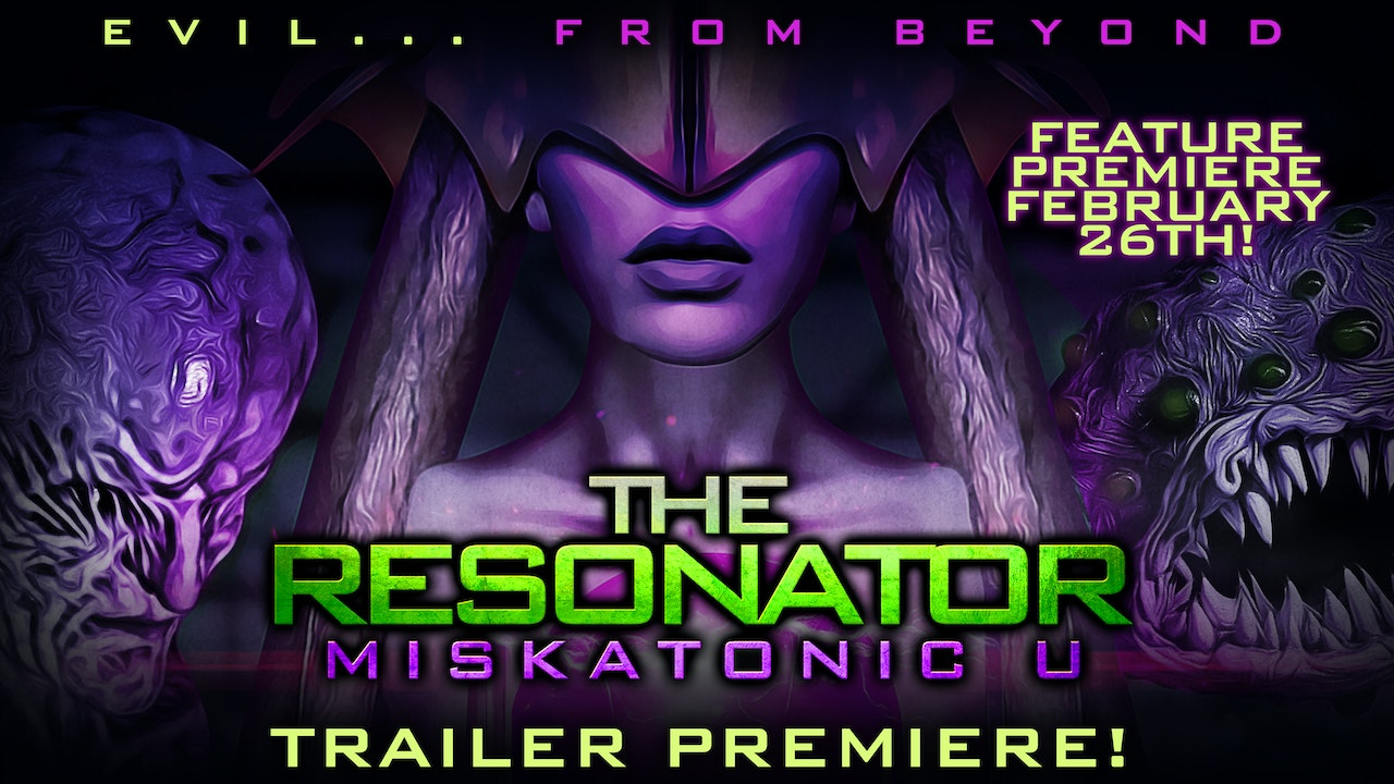 The Resonator: Miskatonic U Trailer