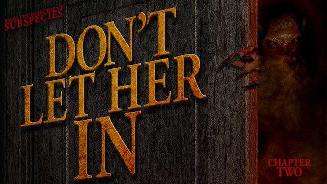 Don't Let Her In: Chapter 2