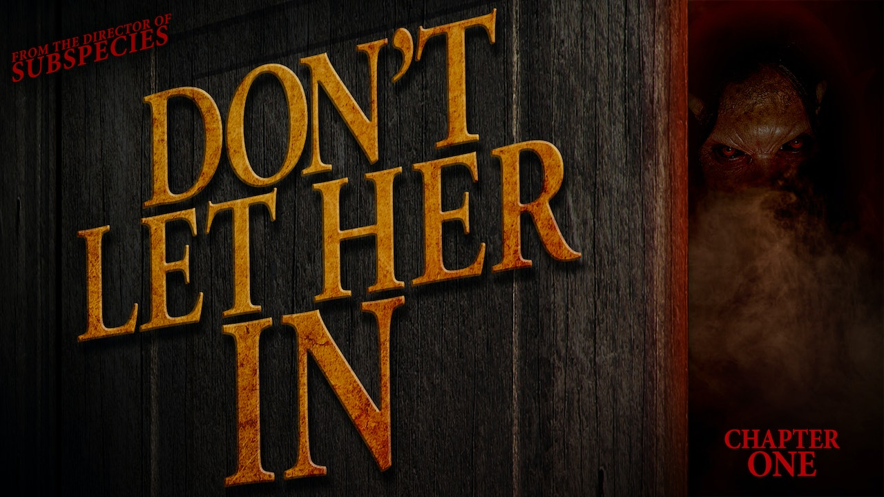 Don't Let Her In: Chapter 1