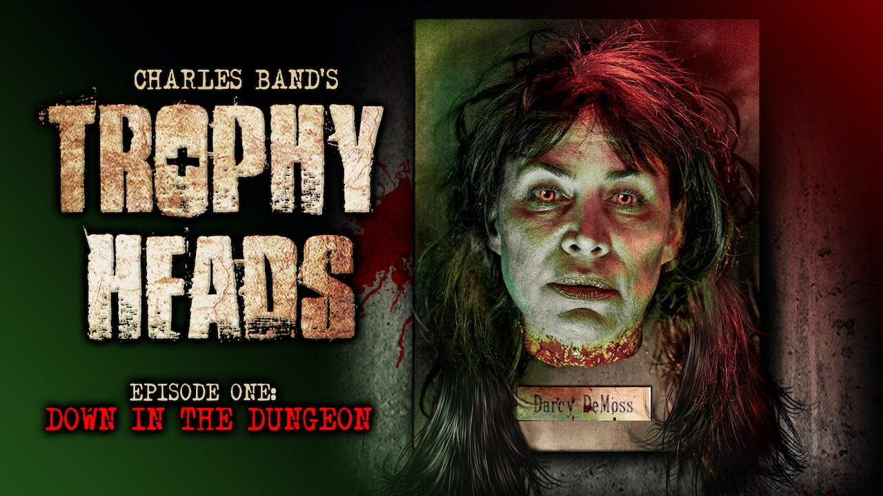 Trophy Heads: Ep 01: Down in the Dungeon