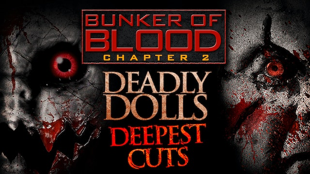 Bunker of Blood: Deadly Dolls