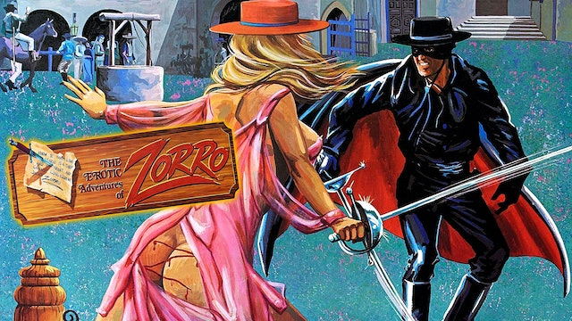The Exotic Adventures Of Zorro