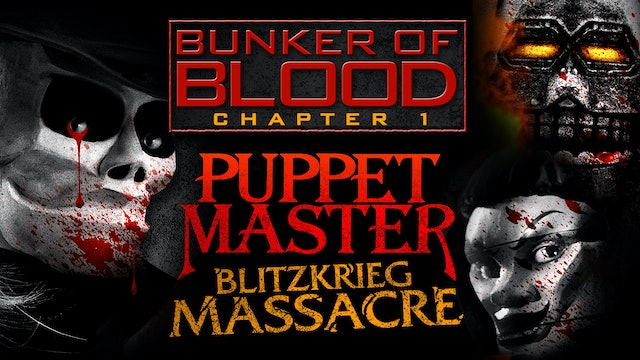 Bunker of Blood: Blitzkrieg Massacre