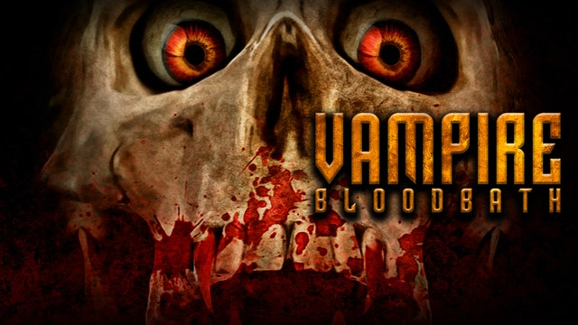 Vampire Bloodbath