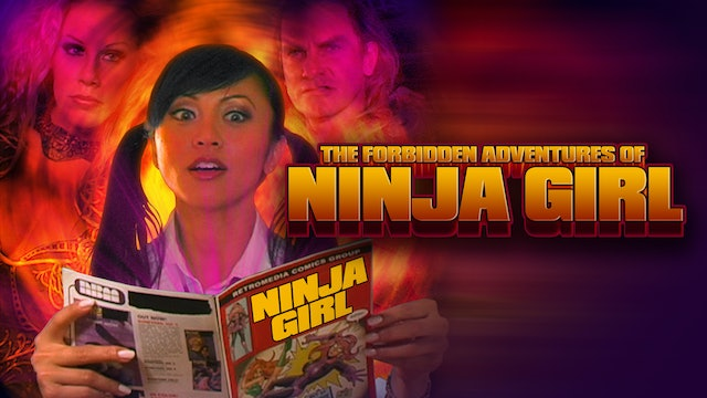 The Forbidden Adventures Of Ninja Girl