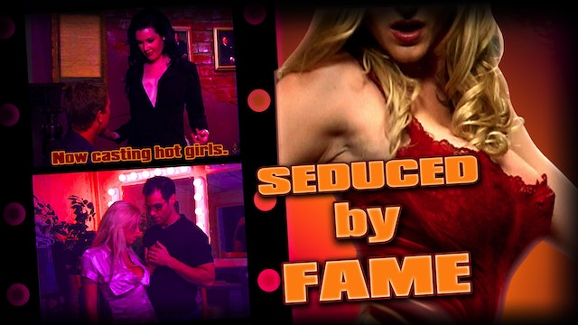 Seduced By Fame