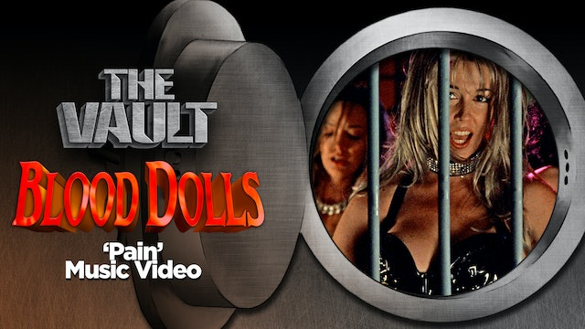 Blood Dolls: Pain Music Video