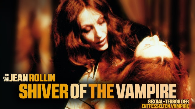 Sexual-Terror Der Entfesselten Vampire (Shiver Of The Vampires)