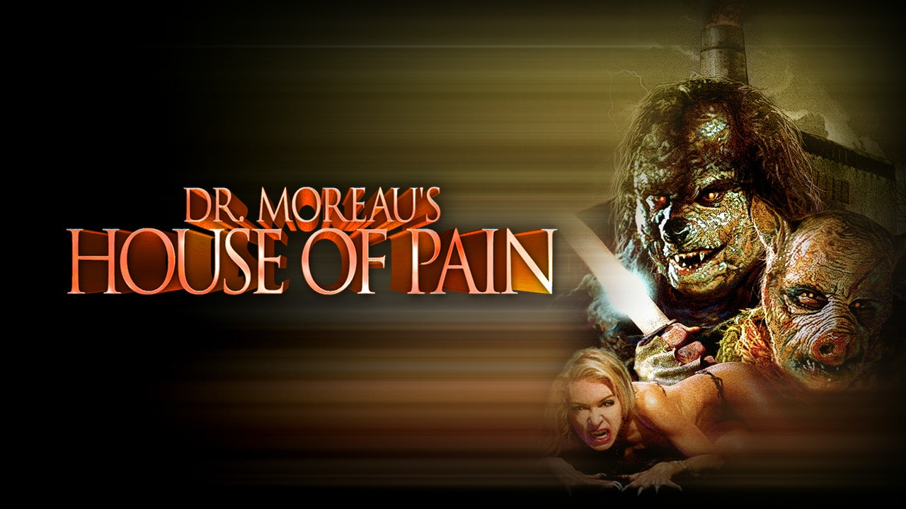 Dr. Moreaus House of Pain