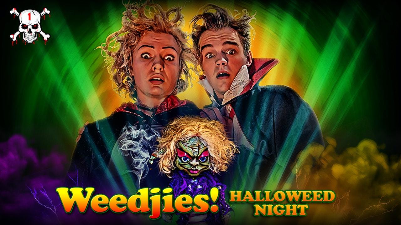 Weedjies! Halloweed Night