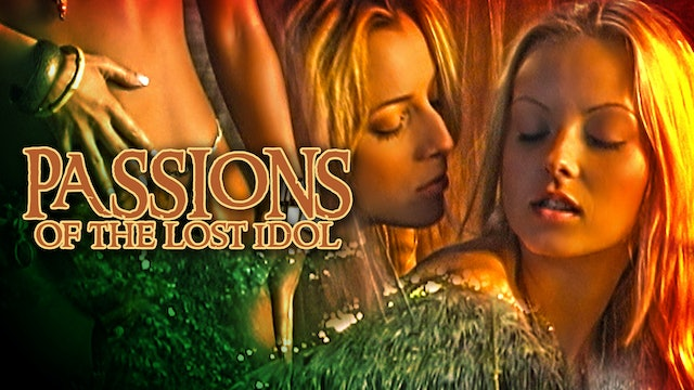 Passions Of The Lost Idol