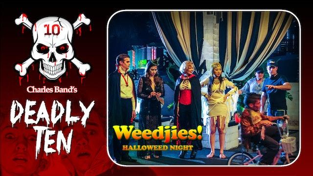 D10: Weedjies: Director's Diary Vol 1