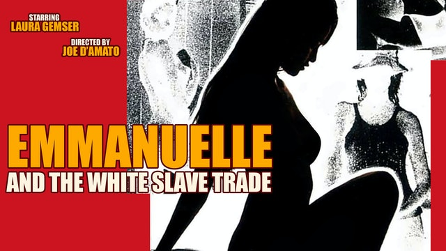 Emmanuelle and the White Slave Trade