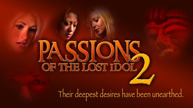 Passions of the Lost Idol 2