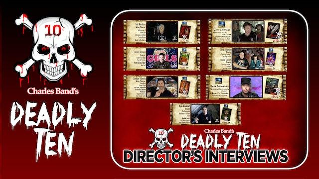 Deadly 10: Meet the Directors