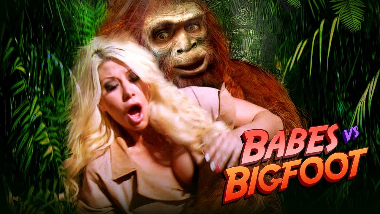 Babes vs Bigfoot