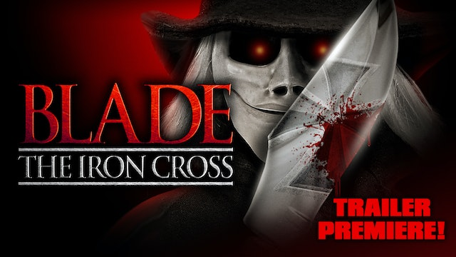Blade The Iron Cross [Official] Trailer