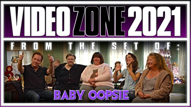 Videozone 2021: From the Set of: BABY OOPSIE