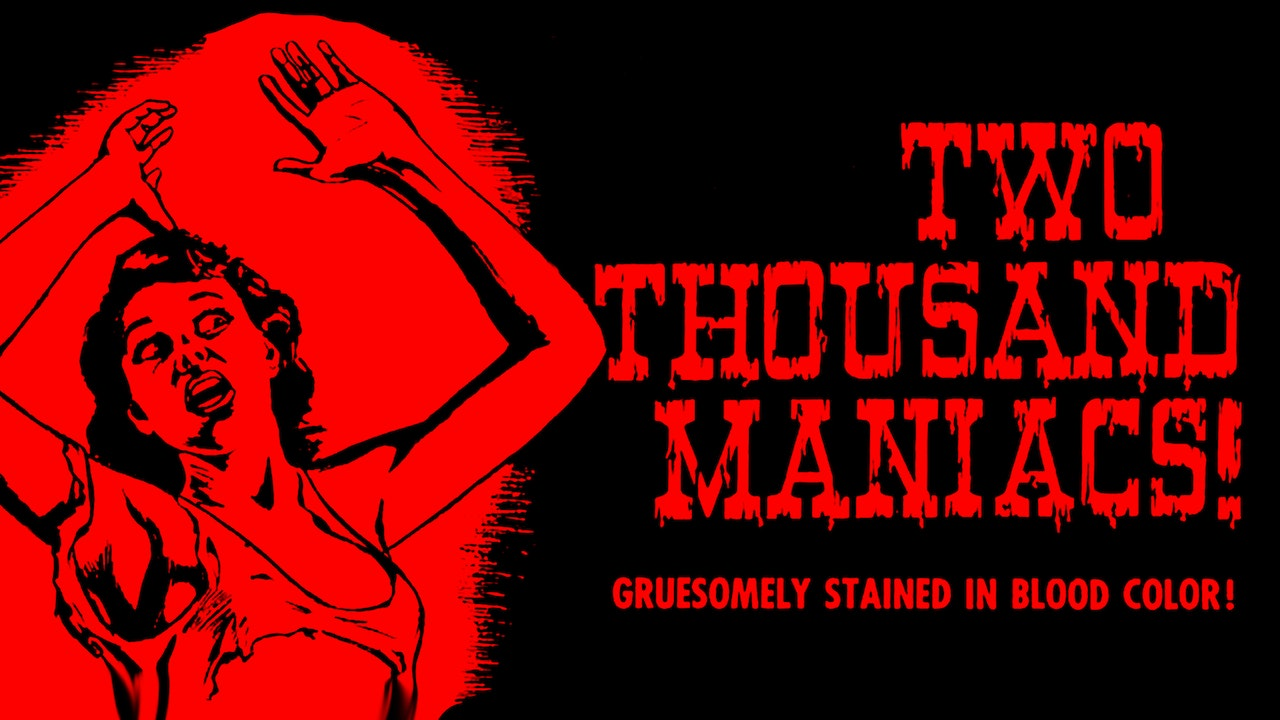 Two Thousand Maniacs