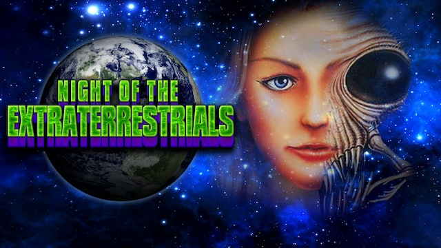 Night Of The Extraterrestrials