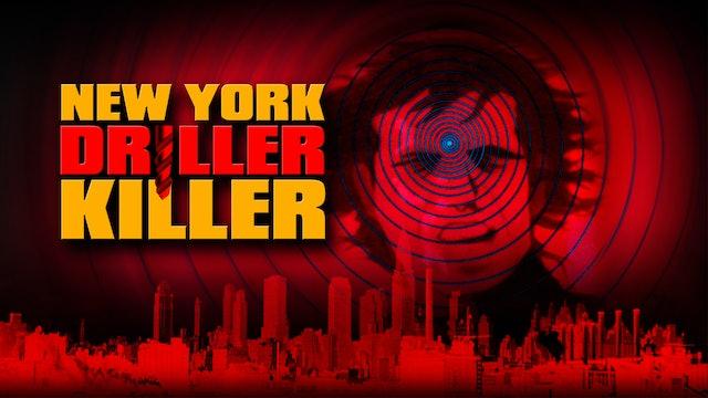 The [New York] Driller Killer