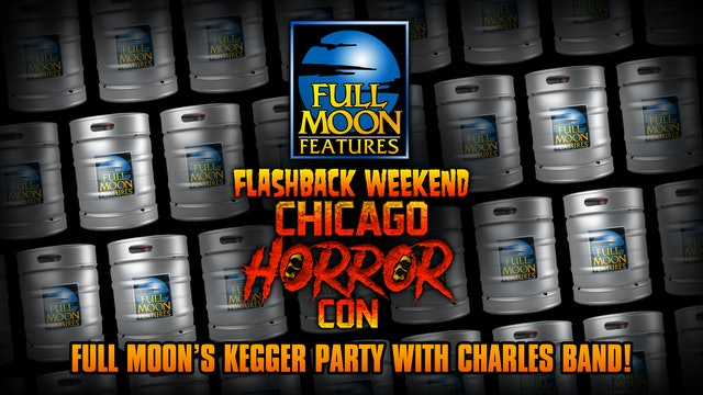 Flashback Weekend 2021: Full Moon's Kegger Party with Charles Band