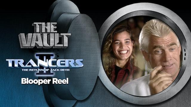 Trancers 2: Blooper Reel