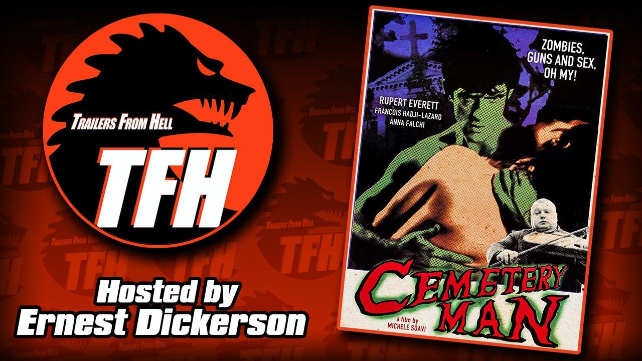 Trailers from Hell: Cemetary Man hosted by Ernest Dickerson