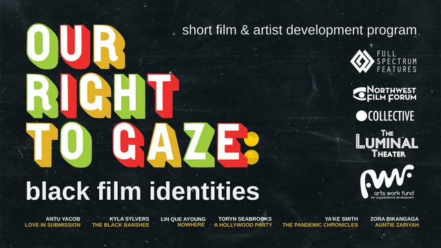 Our Right to Gaze @The Ryder Film Series