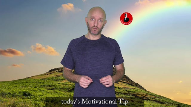Motivational Tip #9