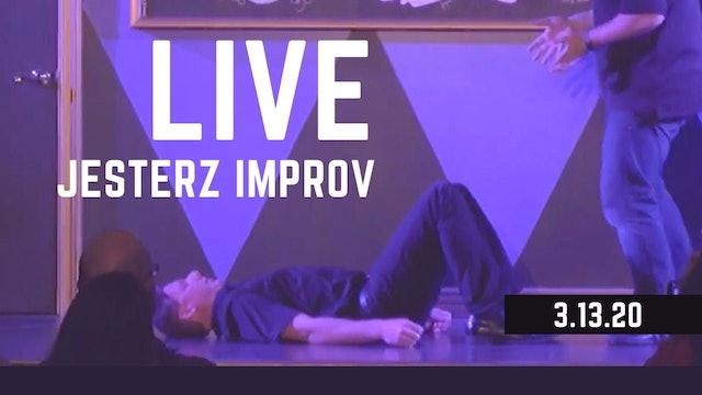 FULL JesterZ Improv Comedy Show LIVE 3.13