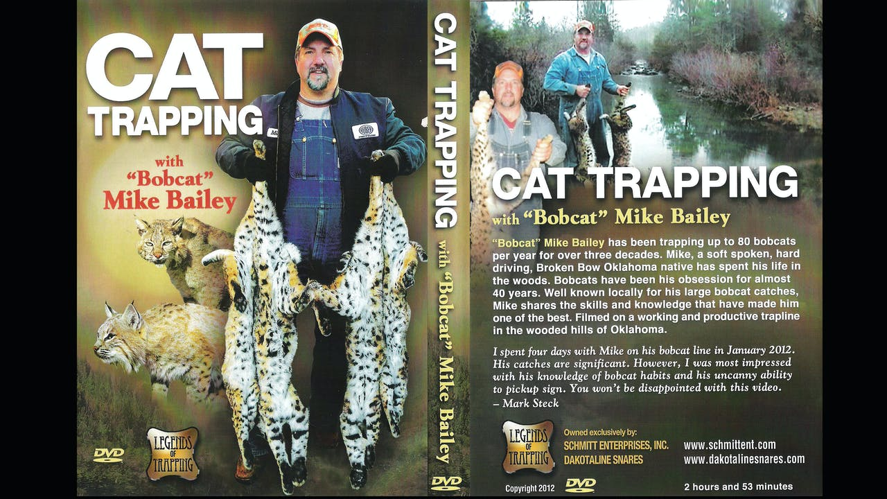 """Cat Trapping - with """"Bobcat"""" Mike Bailey 3 hrs"""