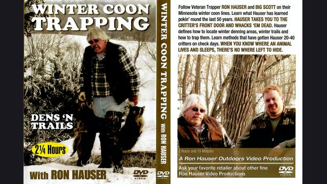 Winter Coon Trapping With Ron Hauser 2.5 hrs