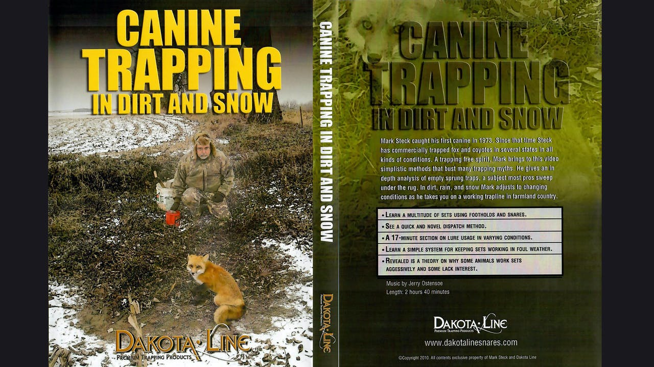 Canine Trapping In Dirt & Snow-Mark Steck 2.5 hrs