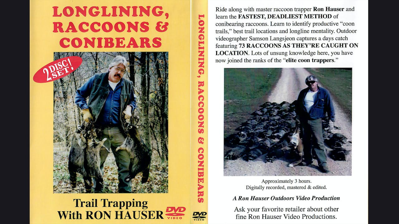 Longlining Raccoons & Conibears-Ron Hauser 3 hrs