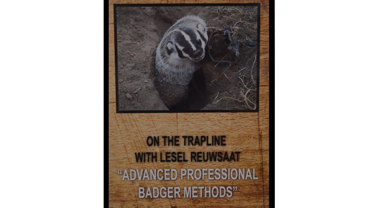 "Lesel Reuwsaat's ""Advanced Prof Badger Methods"""