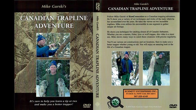 Canadian Trapline Adventure- Mike Gurski