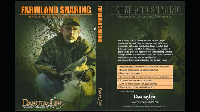 Farmland Snaring In Rural America-Mark Steck 2 hrs