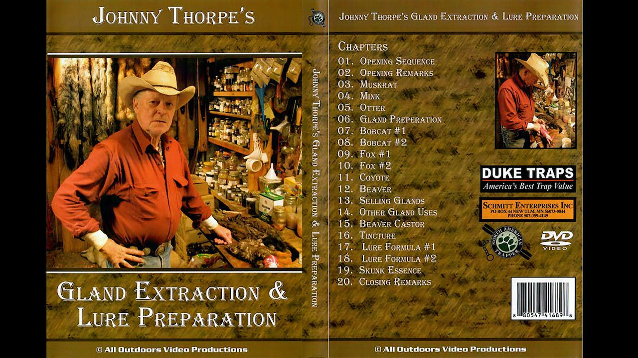 Gland Extraction & Lure Formulation-Johnny Thorpe