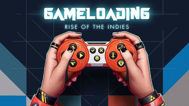 Gameloading: Rise of the Indies (stereo)