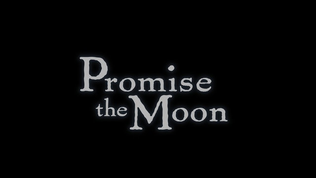 Promise The Moon Behind The Scenes
