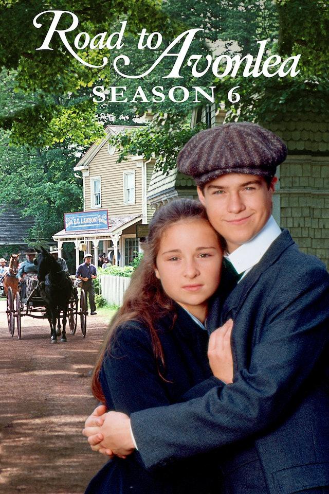 Road To Avonlea: Season 6
