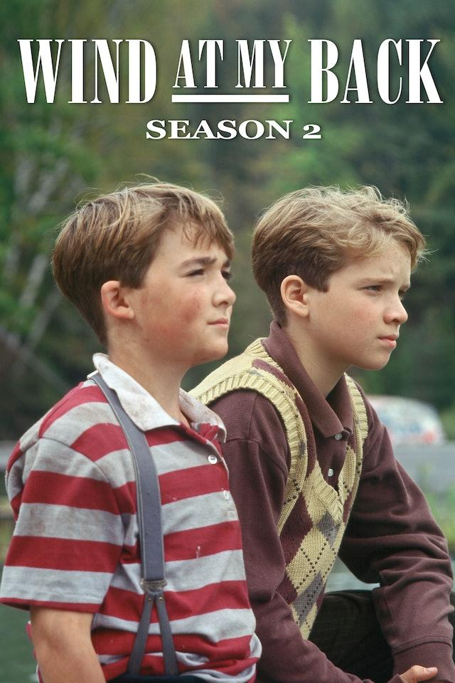 Wind At My Back: Season 2