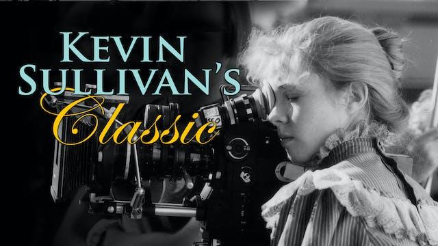 Kevin Sullivan's Classic