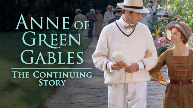 Anne of Green Gables: The Continuing ...