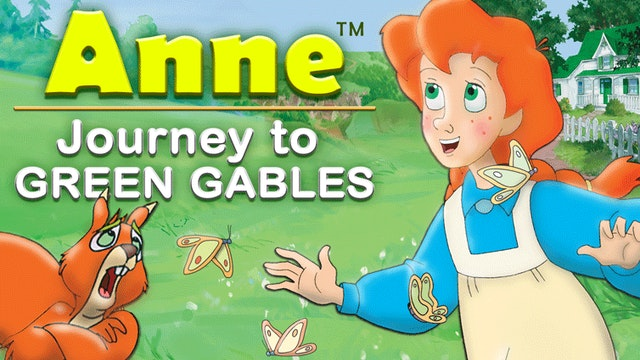 ANNE JOURNEY TO GREEN GABLES