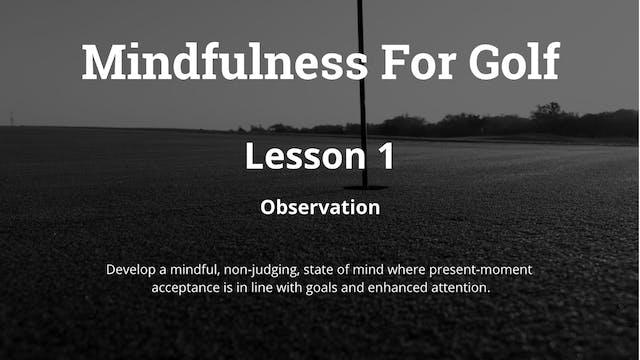 Mindfulness - Observation