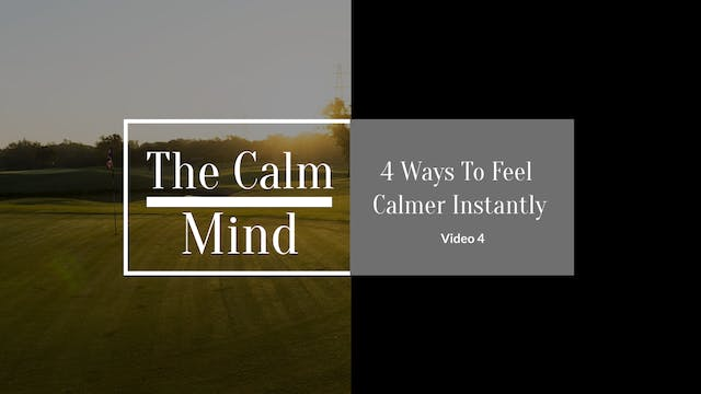 4 Ways to Feel Calmer Instantly
