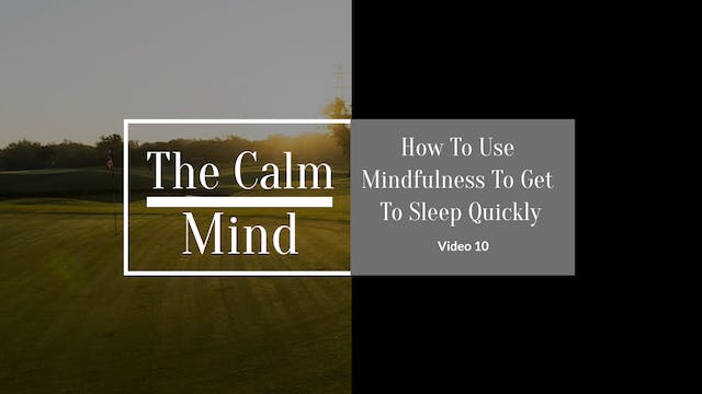 How to Use Mindfulness to Get to Sleep More Quickly